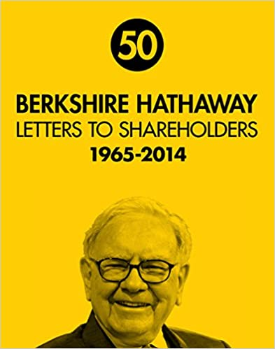 Berkshire Hathaway Letters to Shareholders 1965 - 2014