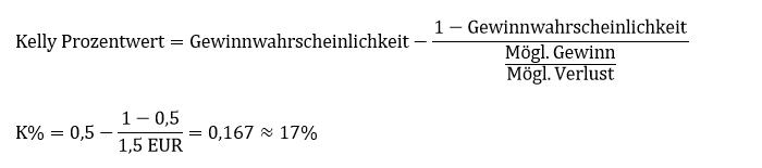 Anwendungsbeispiel Kelly Kriterium und Kelly Formel